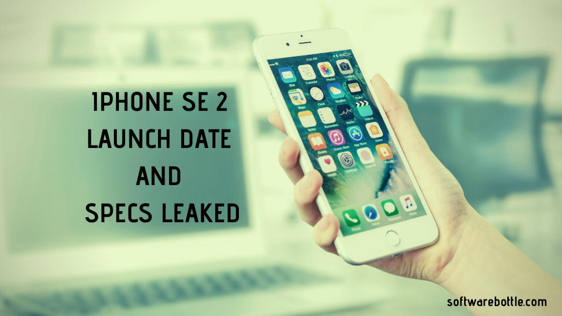 iphone SE 2 specs and launch date