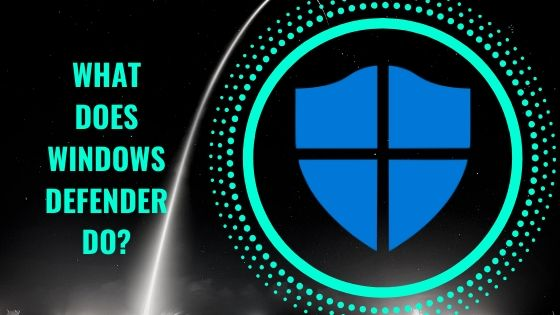 What does windows defender do