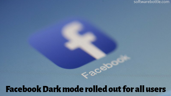 Facebook Dark mode rolled out for all users