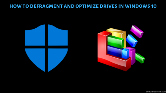how to defragment and optimize drives windows 10